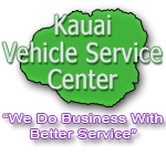 Kauai Vehicle Service Center